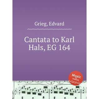 Кантата Карлу Галсу, EG 164