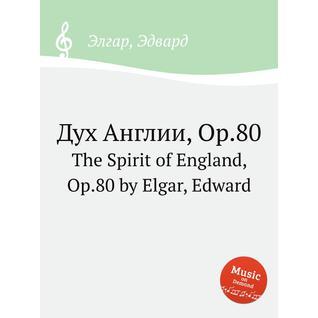Дух Англии, Op.80