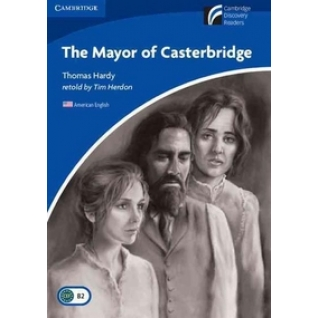 Herdon Tim. The Mayor of Casterbridge