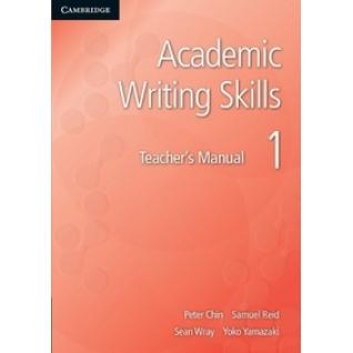Chin Peter. Academic Writing Skills 1. Teacher's Manual