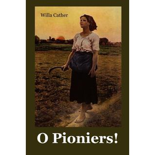 O Pioniers!