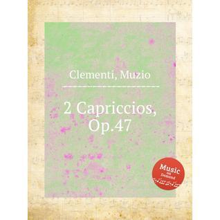2 каприччио, Op.47