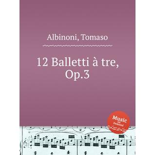 12 балетов, op. 3