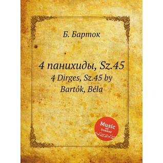 4 панихиды, Sz.45