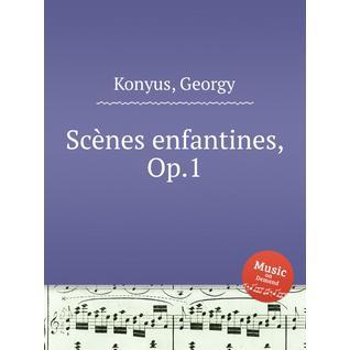 Scènes enfantines, Op.1