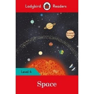 Space – Ladybird Readers. Level 4 + downloadable audio