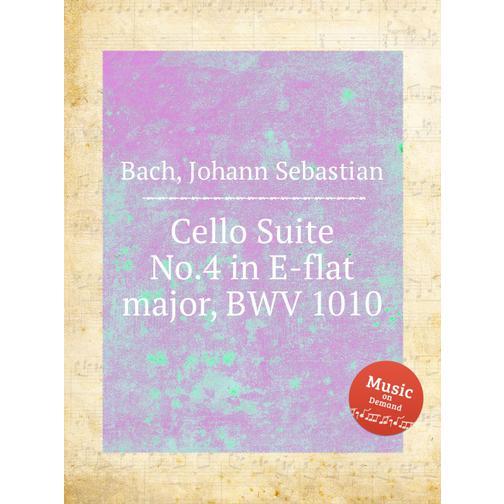 Сюита для виолончели №.4 ми бемоль мажор, BWV 1010 38717902