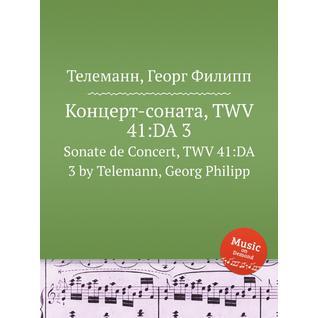 Концерт-соната, TWV 41:DA 3
