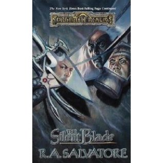 R.A. Salvatore. Forgotten Realms: Paths of Darkness: The Silent Blade