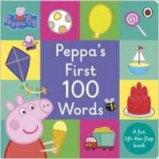 Peppa Pig: Peppa's First 100 Words. Board book