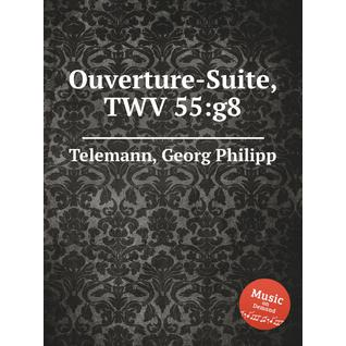 Увертюра-сюита, TWV 55:g8