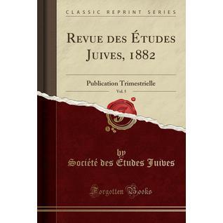 Revue des Études Juives, 1882, Vol. 5