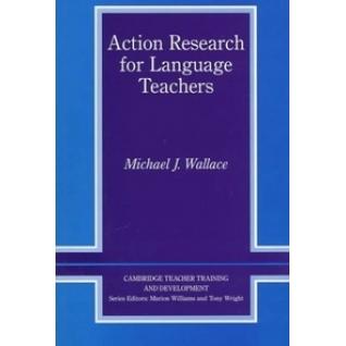 Wallace Michael J.. Action Research for Language Teachers