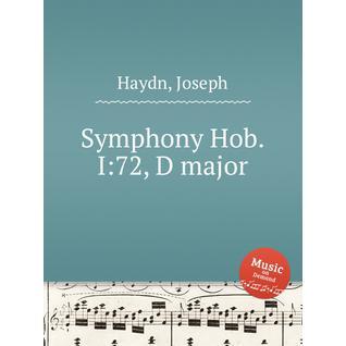 Симфония Hob.I:72, ре мажор