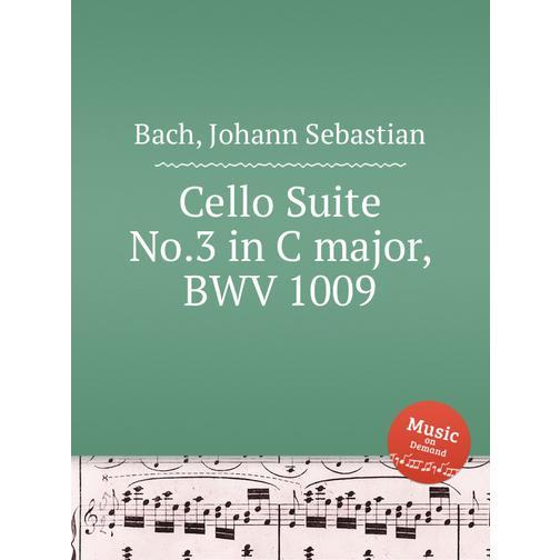 Сюита для виолончели №.3 до мажор, BWV 1009 38717920